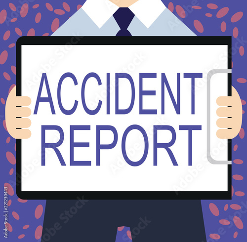 Writing Note Showing Accident Report Business Photo Showcasing A