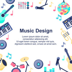 Vector Illustration. Music Design poster with musical instruments on white background. Backgroud for different designs: card, poster, sales, news