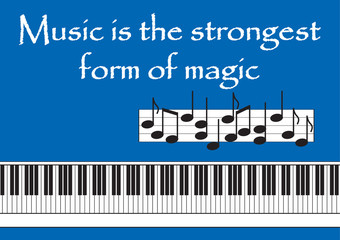 Music is the strongest form of magic Vector illustration