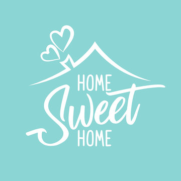 Home Sweet Home - Typography poster. Handmade lettering print. Vector vintage illustration with house hood and lovely heart and incense chimney.