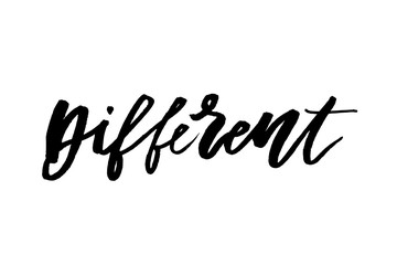 slogan Different phrase graphic vector Print Fashion lettering calligraphy