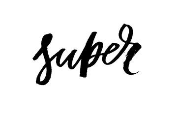 slogan Super phrase graphic vector Print Fashion lettering calligraphy