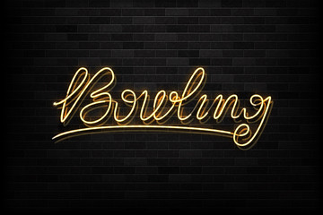 Vector realistic isolated neon sign of bowling typography logo for decoration and covering on the wall background. Concept of game sport and bowling club.