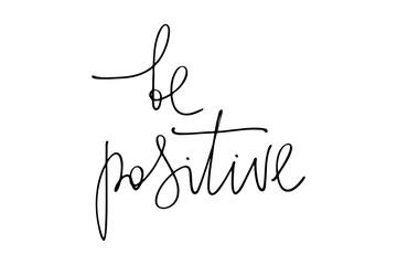 Garden Poster Positive Typography Phrase handwriting be positive handwritten text vector