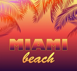 Neon background with Miami beach lettering and palm leaves silhouettes for t shirt, night party poster and other design