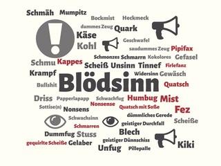 Das Wort - Blödsinn - abgebildet in einer Wortwolke mit zusammenhängenden Wörtern
