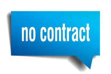 no contract blue 3d speech bubble