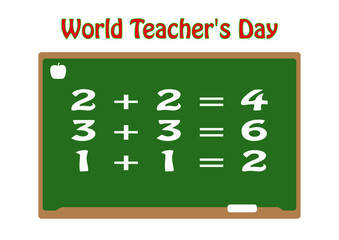 The inscription on the green school board, the numbers on the board. World Teachers' Day.