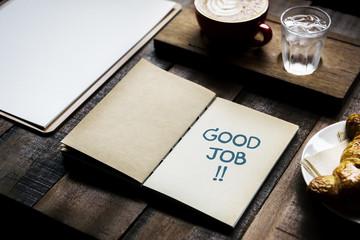 Phrase Good job on a notebook