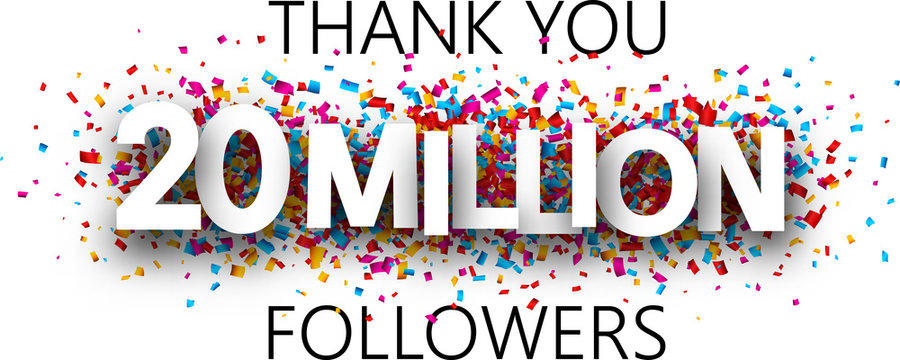 Thank you, 20 million followers. Banner with colorful confetti.