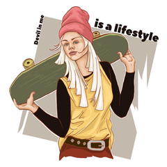 "Beautiful young girl in fashionable clothes holding a skateboard. Poster with the slogan ""is a lifestyle"" hand drawn sketch. Vector illustration."