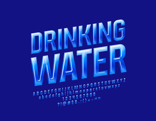 Vector Blue Sign Drinking Water. Glossy Alphabet Letters, Numbers and Symbols