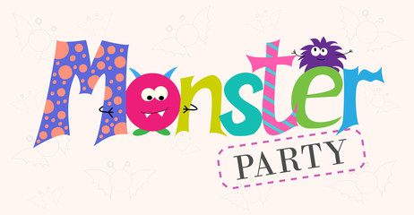 Vector inscription monsters party. Cartoon monsters. Design of cards with monsters