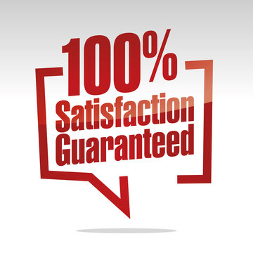 100 percent satisfaction guaranteed in brackets speech red white isolated sticker icon