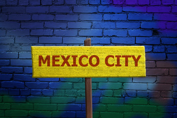 Mexico City sign on wall background