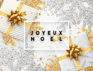 French lettering Joyeux Noel. Christmas background with gifts box and shining golden and silver snowflakes. Xmas Greeting card. Vector Illustration.