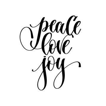 peace love joy - hand lettering inscription text