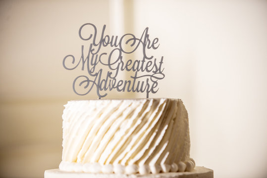 You are my greatest adventure wedding topper