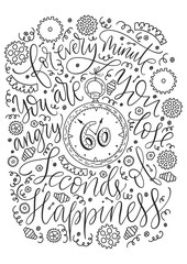 Positive inspirational vector lettering card. Handdrawn iilustration. For every minute you are angry you lose sixty seconds of happiness