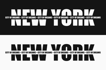 New York fashion typography with slogan on stripe - City of dreams. Graphics design for apparel and clothes print. Vector illustration.