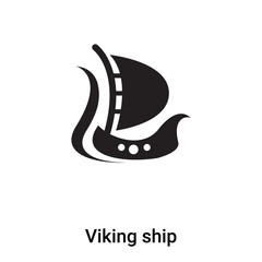 Viking ship icon vector isolated on white background, logo concept of Viking ship sign on transparent background, black filled symbol
