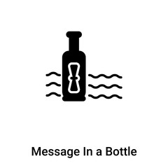 Message In a Bottle icon vector isolated on white background, logo concept of Message In a Bottle sign on transparent background, black filled symbol
