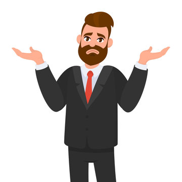Oops. Sorry. I don't know. Young business man shrugs, shows helpless gesture and spread his hands, he does not know what to do.