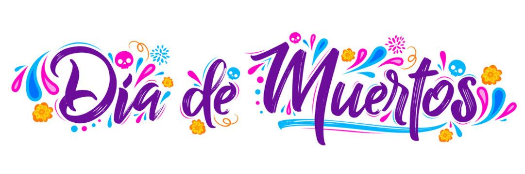 Dia de Muertos, day of the Dead spanish text lettering vector illustration