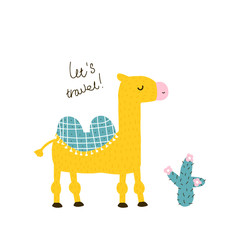 Cute little camel with lettering. Childish graphic. Vector hand drawn illustration.