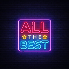 All the best Neon Text Vector. All the best neon sign, design template, modern trend design, night neon signboard, night bright advertising, light banner, light art. Vector illustration