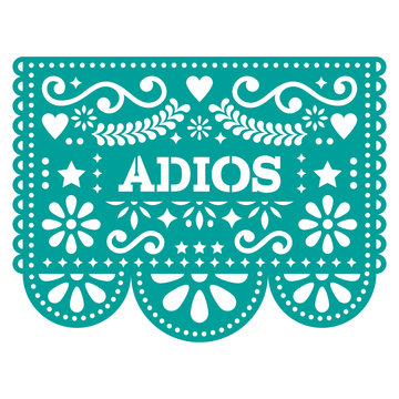 Adios Papel Picado vector design or greeting card - goodbye party garland paper cut out with flowers and geometric shapes