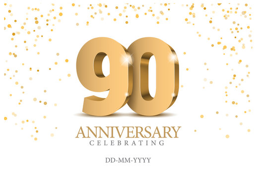 Anniversary 90. gold 3d numbers.