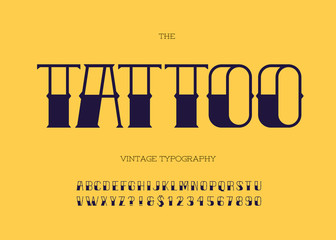 Vector tattoo font black color. Cool modern alphabet vintage typography. Retro font sans serif style for party poster, printing on fabric, t shirt, promotion, decoration, stamp, label. 10 eps