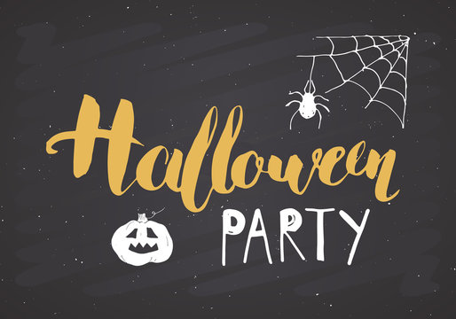 Halloween greeting card. Lettering calligraphy sign and hand drawn elements, party invitation or holiday banner design vector illustration on chalkboard background