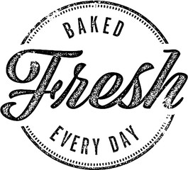 Fresh Baked Every Day Vintage Bakery Sign