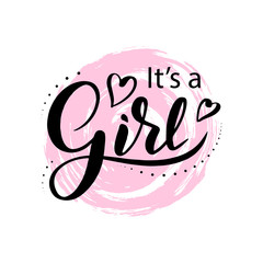 """It's a girl"" modern lettering phrase on brush stroke background. Cute vector invitation for a wonderful event. Kids badge tag icon. Inspirational quote card invitation banner, feminine calligraphy."