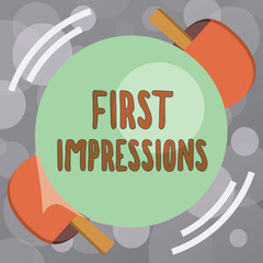 Text sign showing First Impressions. Conceptual photo What a person thinks of you when they first meet you.