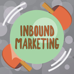 Text sign showing Inbound Marketing. Conceptual photo Process of attracting the attention of customers.