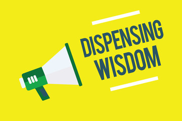 Writing note showing Dispensing Wisdom. Business photo showcasing Giving intellectual facts on variety of subjects Megaphone yellow background important message speaking loud