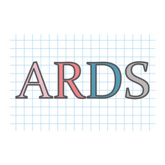 ARDS (Acute Respiratory Distress Syndrome) acronym written on checkered paper sheet- vector illustration