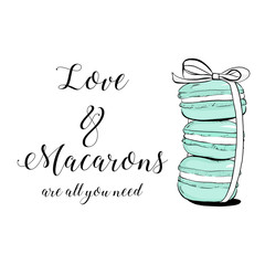 Vector colorful cute macaroons and hand drawn quote text