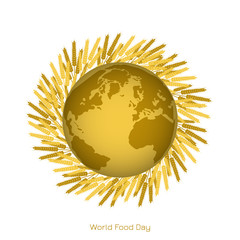World Food Day. Concept of a social holiday. Earth, rye ears
