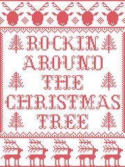 Christmas pattern Rockin Around the Christmas tree carol  vector seamless pattern inspired by Nordic culture festive winter in cross stitch with hearts, reindeer, tree  in red and white