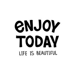 Enjoy Today lettering