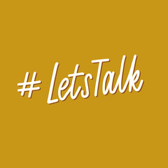 Lets talk - hand lettering vector.