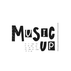 Music up lettering