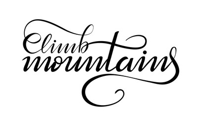 lettering climb mountains on white