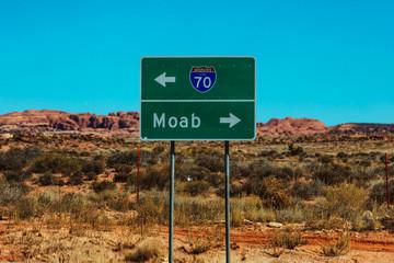 Highway Sign Outside Of Moab Utah
