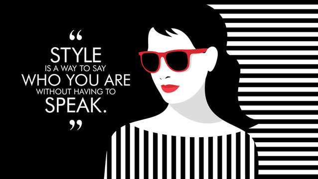 Fashion woman with quote. Illustration of stylish girl.