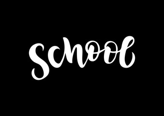 Hand drawn lettering phrase school